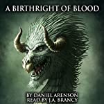 A Birthright of Blood (The Dragon War, Book 2) | Daniel Arenson