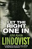 img - for Let the Right One In by John Ajvide Lindqvist (2009-01-22) book / textbook / text book