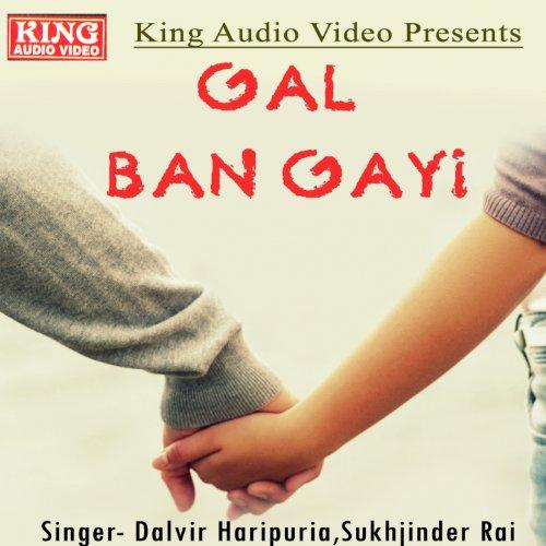 Gal Ban Gayi - Video Ban