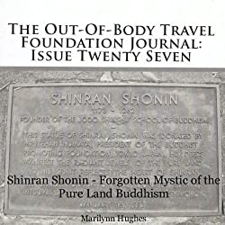 The Out-Of-Body Travel Foundation Journal: Issue Twenty Seven