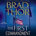 The First Commandment Audiobook by Brad Thor Narrated by George Guidall