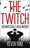 The Twitch: Birdwatching can be murder...