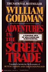 Adventures in the Screen Trade: A Personal View of Hollywood and Screenwriting Paperback