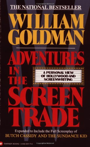 Book cover from Adventures in the Screen Trade: A Personal View of Hollywood and Screenwriting by William Goldman