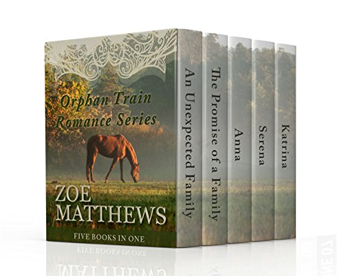 Orphan Train Romance Series: Five Books in One! (Clean Western Historical Romances) Five Train