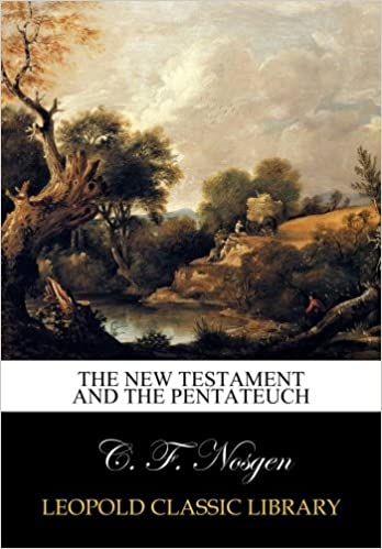 The New Testament and the Pentateuch
