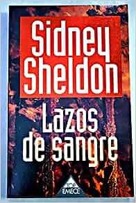Lazos de sangre (Bloodline): Sidney Sheldon: 9788478881253: Amazon.com