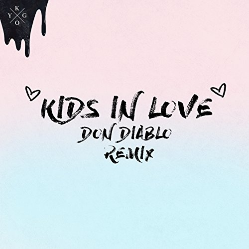 Kids in Love (Don Diablo Remix)