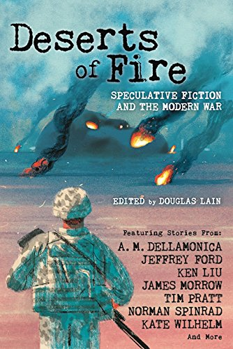 deserts-of-fire-speculative-fiction-and-the-modern-war