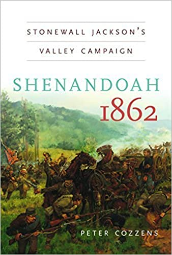 Book Shenandoah 1862: Stonewall Jackson's Valley Campaign (Civil War America (Paperback)) by Peter Cozzens (2013-04-30)