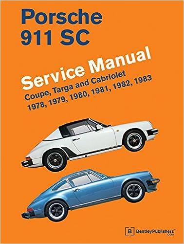 porsche 911 sc service manual 1978, 1979, 1980, 1981, 1982, 1983: bentley  publishers: 9780837617053: amazon com: books