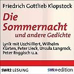 Die Sommernacht: und andere Gedichte | Friedrich Gottlieb Klopstock