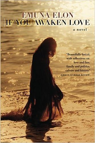 If You Awaken Love: A Novel by Emuna Elon