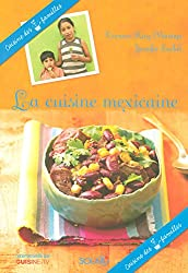 La cuisine mexicaine (French Edition)
