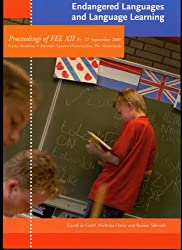 Endangered Languages and Language Learning: Proceedings of the Conference FEL XII, 24-27 September 2008, Ljouwert/Leeuwarden