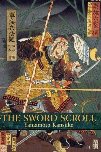 The Sword Scroll: Gunpo Heiho Ki: Kenjutsu no Maki (Print Yamamoto)