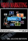Video Marketing: Internet Marketing