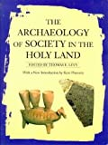 img - for The Archaeology of Society in the Holy Land (1998-09-01) book / textbook / text book