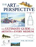 The Art of Perspective: The Ultimate Guide for