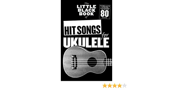 Amazon The Little Black Songbook Hit Songs For Ukulele The