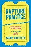 Rapture Practice, Aaron Hartzler, 031609465X