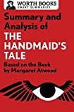 Summary and Analysis of the Handmaid's Tale: Based on the Book by Margaret Atwood (Smart Summaries)