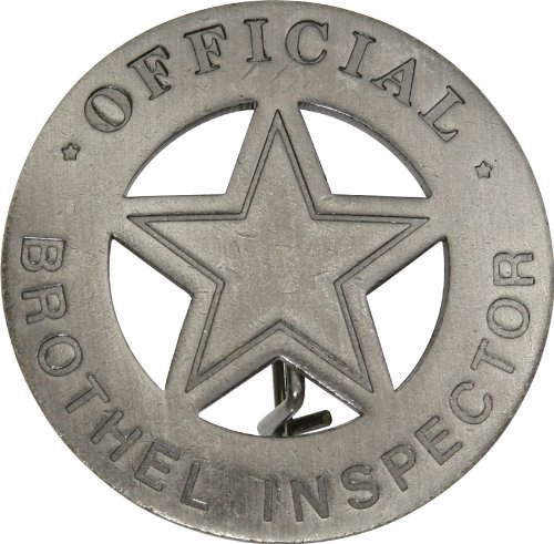 - Badges Of The Old West MI3005-BRK Official Brothel Inspector