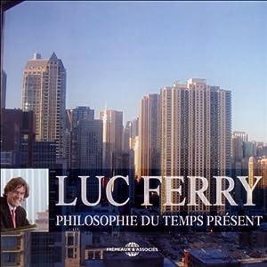 Philosophie du temps présent Audiobook
