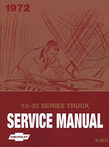 1972 Chevrolet Truck Repair Shop Manual Reprint Chevy Pickup Suburban Blazer ()