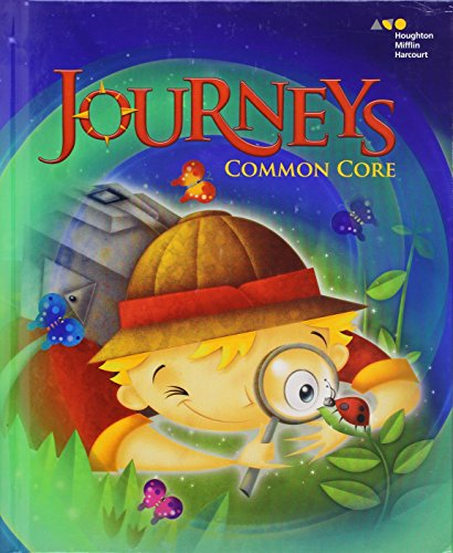 Journeys: Common Core Student Edition Volume 3 Grade 1 2014