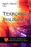 Terrorism Insurance, Miguel H. Palacios, 1607417944