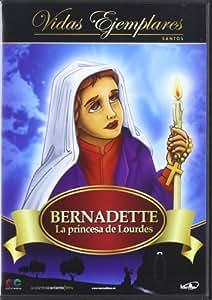 Bernardette: La Princesa de Lourdes [DVD]