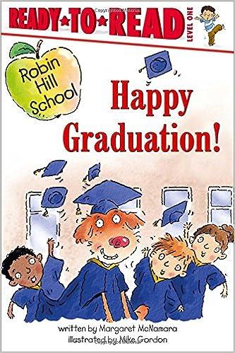 fb95715e9b589 Happy Graduation! (Robin Hill School)  Margaret McNamara
