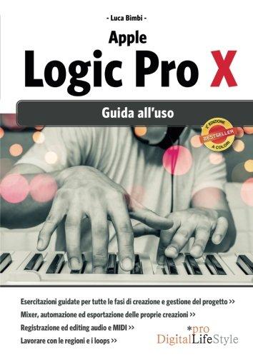 Apple Logic Pro X. Guida alluso Digital Lifestyle Pro ...