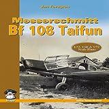 Messerschmitt Bf 108 Taifun, Jan Forsgren, 836142167X