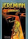 Jeremiah, tome 7 : Afromerica par Hermann