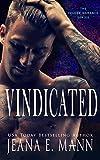 Vindicated: A Standalone Bad Boy Secret Baby Romance (Felony Romance Book 3)