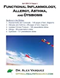 Functional Inflammology, Allergy, Asthma, and Dysbiosis, Alex Vasquez, 1484143264