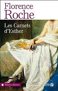 Les carnets d'Esther, Roche, Florence