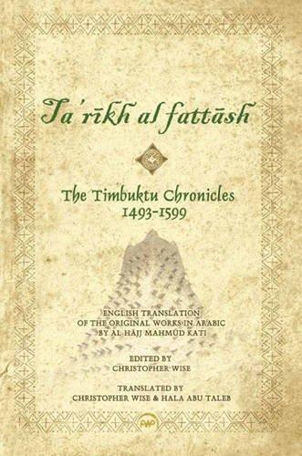 Timbuktu Chronicles 1493-1599, Ta'rikh al Fattash
