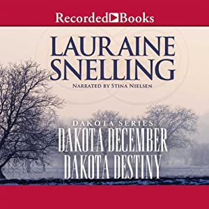 Dakota December and Dakota Destiny Audiobook