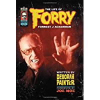 Forry: The Life of Forrest J Ackerman (English Edition)