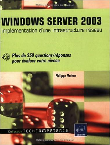 Livre gratuits Windows Server 2003 - Implémentation d'une infrastructure réseau - Plus de 250 questions/réponses epub pdf
