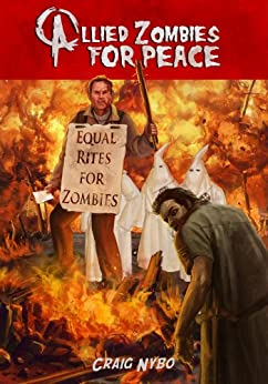 Allied Zombies for Peace by [Nybo, Craig]