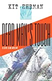 Dead Man's Touch, Kit Ehrman, 1590582926