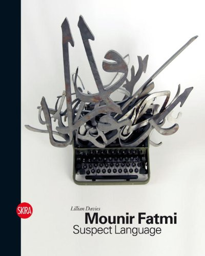 Mounir Fatmi: Suspect Language by Skira