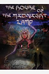 The House of the Midnight Lamp Kindle Edition