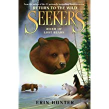 Seekers: Return to the Wild #3: River of Lost Bears (Seekers - Return to the Wild)