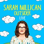 Sarah Millican: Outsider Live | Sarah Millican