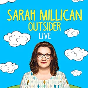 Sarah Millican: Outsider Live Performance